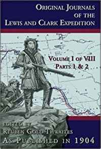 original journals of the lewis and clark expedition 1804 1806 journals and orderly book of lewis and clark from river dubois to two thousand mile creek jan 30 1804 may 5 1805 ebook original journals of the lewis and clark expedition 8