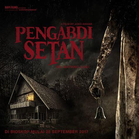 film pengabdi setan menceritakan pengabdi setan sukses bikin ketakutan penonton haniva