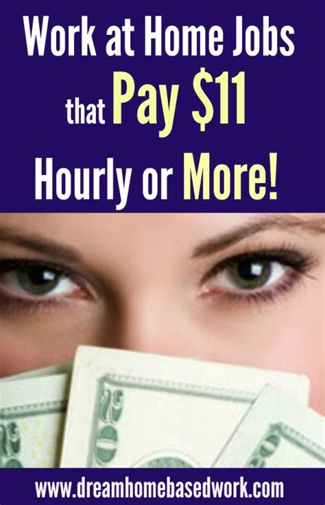 work at home that pay 11 per hour or more