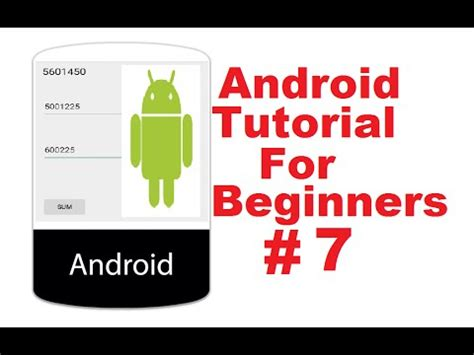 android tutorial easy android tutorial for beginners 7 adding two numbers app