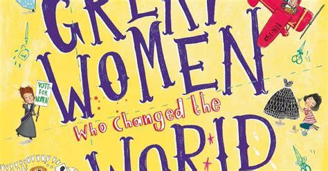 fantastically great women who 140888996x kids book review review fantastically great women who changed the world
