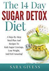 Best Detox Diet For A Week by Sugar Free Diet Plan No Sugar Meal Plan For Sugar Detox