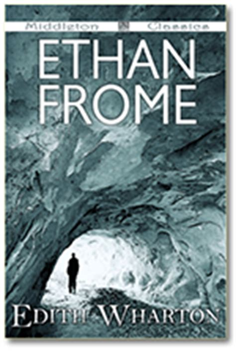 ethan frome books ethan frome relive the past