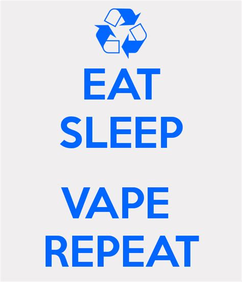 T Shirt Kaos Vape Eat Sleep Vape Repeat Dealldo Merch eat sleep vape repeat poster b11111111 keep calm o matic