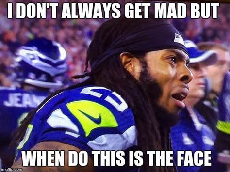 Dont Get Mad Meme - seahawks wtf imgflip