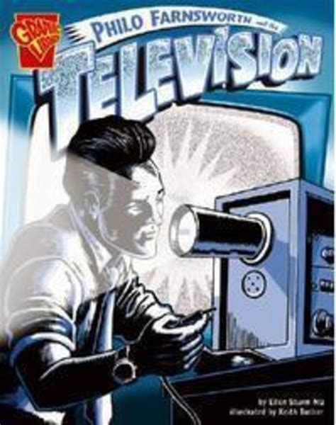 ellen sturm niz philo farnsworth and the television by ellen sturm niz scholastic