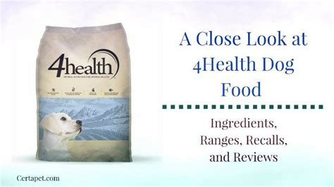 4 health food a look at 4health food ingredients recalls and reviews certapet