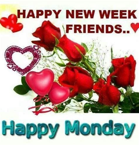 happy week images happy new week friends happy monday pictures photos