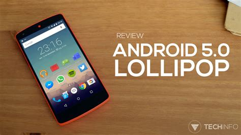 android 5 0 lollipop review tecnodia