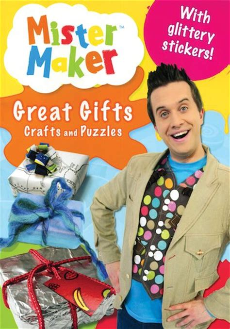 mr maker crafts mister maker great gifts crafts and puzzles scholastic