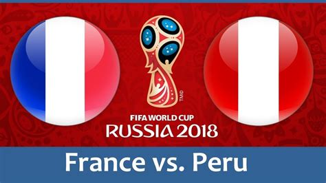 vs peru 21 jun 2018 2018 fifa world cup russia