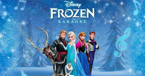 film frozen karaoke disney frozen karaoke app popsugar moms