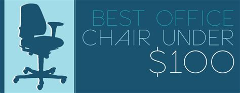 best desk chair under 100 best office chairs under 100 dollars chairs seating
