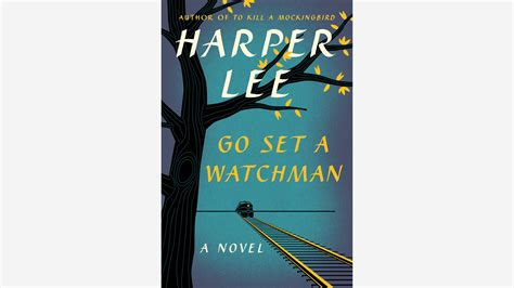Go Set A Watchman s go set a watchman cover revealed la times