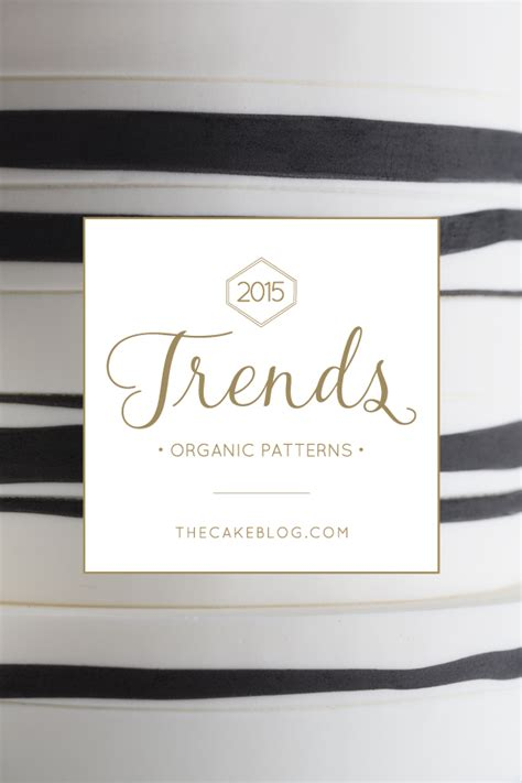Wedding Cakes Designs 2015 by 2015 Wedding Cake Trends Organic Patterns Us243