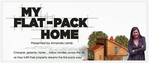 How To Build An Affordable House In It Studios On Tv My Flat Pack Home In It Studios