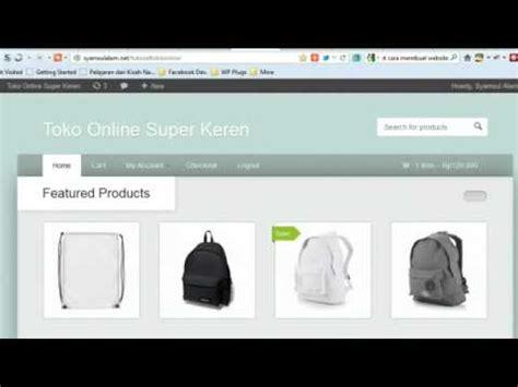 membuat toko online profesional membuat toko online gratis 10 tips trik toko online