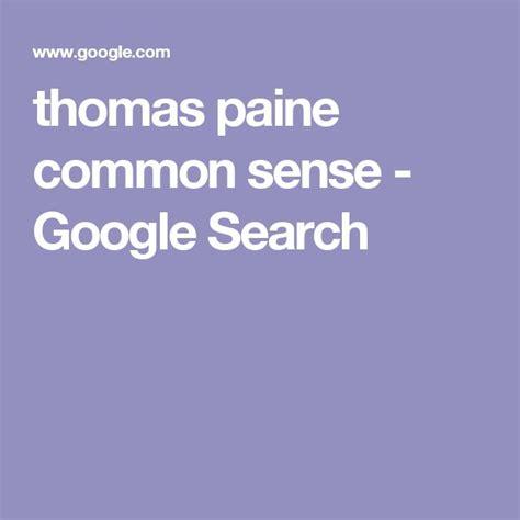 Paine Common Sense Essay by 25 Best Ideas About Paine Common Sense On