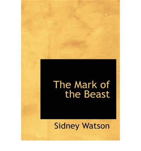 the mark the beast the mark of the beast sidney watson 9781426498367