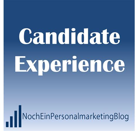 Mba Candidates With Five Years Experience by Noch Ein Personalmarketing Candidate Experience