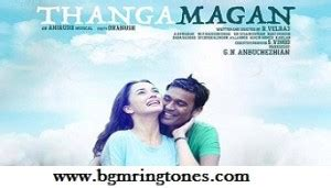 themes ringtones tamil thangamagan bgm theme music ringtones