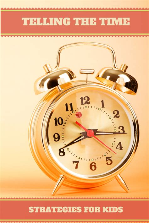Tips On A For The Time by Telling The Time And Learning To Understand Time For