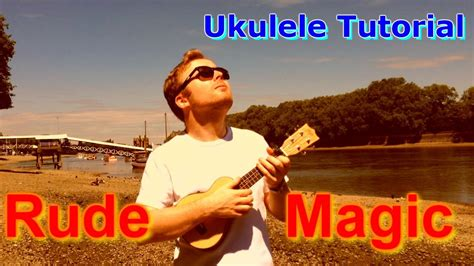 tutorial ukulele youtube rude magic ukulele tutorial youtube