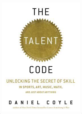 summary the talent code unlocking the secret of skill in sports arts math and just about anything else by daniel coyle the mw summary sports psychology skill acquisition books the talent code unlocking the secret of skill in sports