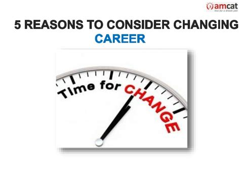 7 Reasons To Make A Career Change by 5 Reasons To Consider Changing Career
