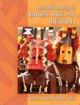 the anthropology of religion magic and witchcraft books anthropology of religion magic and witchcraft edition