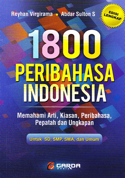 Kamus 2000 Peribahasa Indonesia 1 bahasa