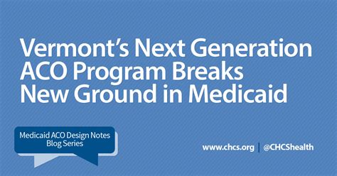 Uvm Mba Program Cost by Vermont S Next Aco Breaks New Ground In Medicaid