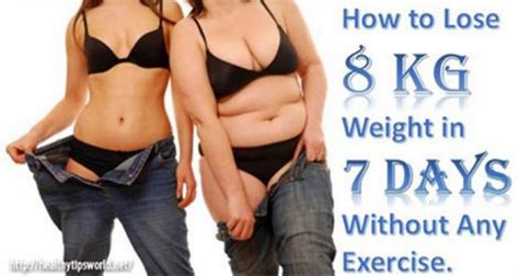 Can I Lose Weight By In Room by How To Lose 8 Kgs Weight In 7 Days Health Tips Portal