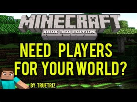 Find To Play Minecraft With Minecraft Xbox 360 How To Find Players To Play Your Minecraft World