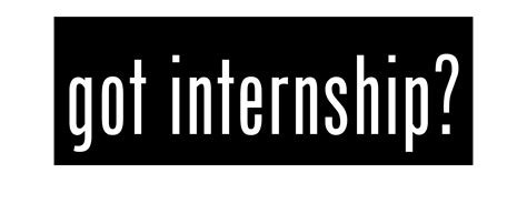 intern ships you got the internship now get the career