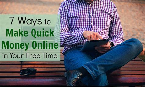 7 Ways To Make Money Online - 7 ways to make quick money online in your free time young adult money