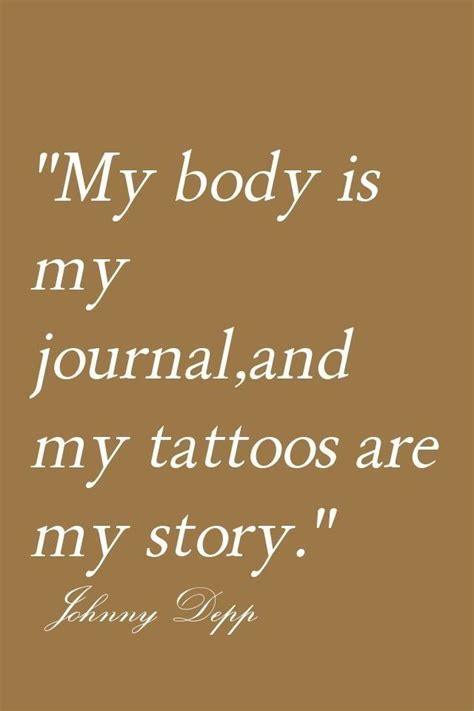 crohn s disease quote tattoo my body is my diary got ink 124 best johnny depp quot characters quot pics images on pinterest