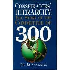 Rothschild Dynasty Committee 300 Dr Coleman your enemy quot committee of 300 quot membership list henrymakow