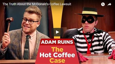 Adam Ruins Everything Detox by Why The Infamous Coffee Lawsuit Was Not Frivolous