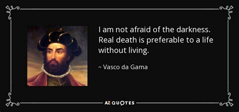 vasco you vasco da gama quotes quotesgram