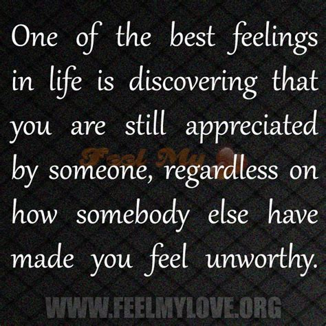 is one still the best quotes about feeling appreciated quotesgram