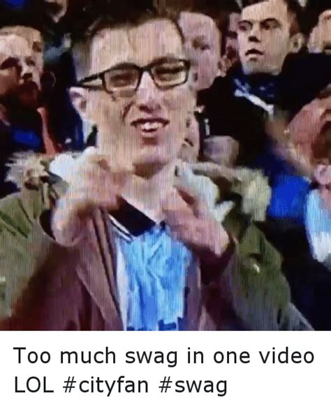 Too Much Swag Meme - funny soccer sports and swag memes of 2016 on sizzle