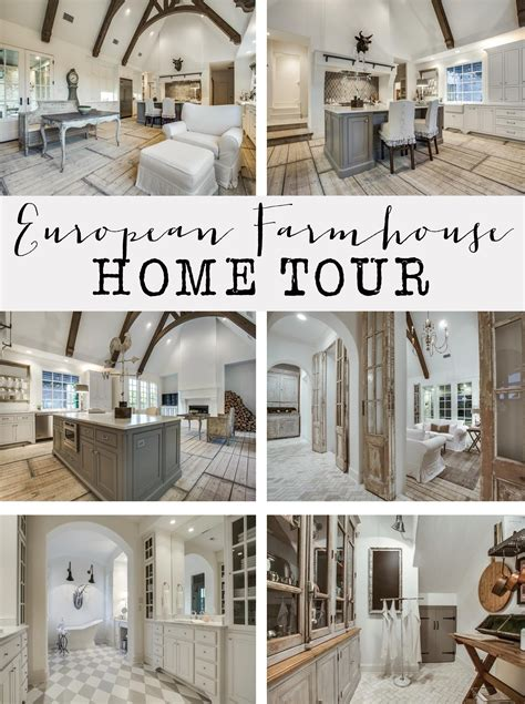 european farmhouse european farmhouse home tour house of hargrove