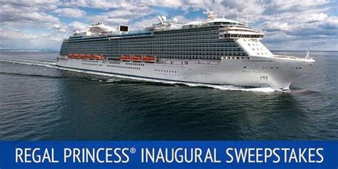 Www Princess Com Sweepstakes - regal princess inaugural sweepstakes sweepstakesbible