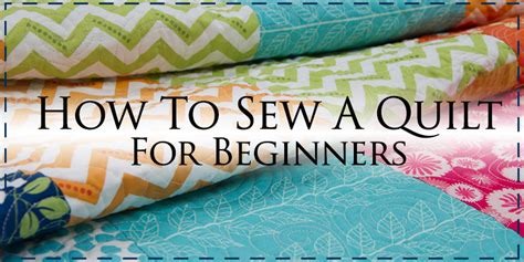 how to sew a comforter how to make a quilt for beginners its easy