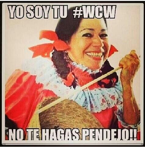 India Maria Memes - india maria wcw mexican humor makemelaugh mexicanhumor