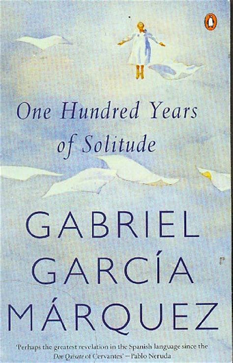 one hundred years of b00hvpsxns quot one hundred years of solitude quot by gabriel garc 237 a m 225 rquez