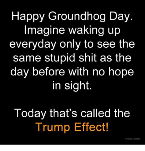 groundhog day effect 25 best memes about groundhog groundhog memes