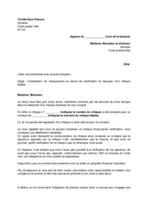 Lettre De La Banque Pour Visa Exemple Gratuit De Lettre Contestation Un Ch 232 Que Falsifi 233 Non V 233 Rification Signature Par Banque