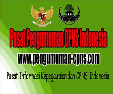 cpns 2016 2017 pusat pengumuman cpns indonesia ppci pusat pengumuman cpns indonesia ppci cpns 2016 2017
